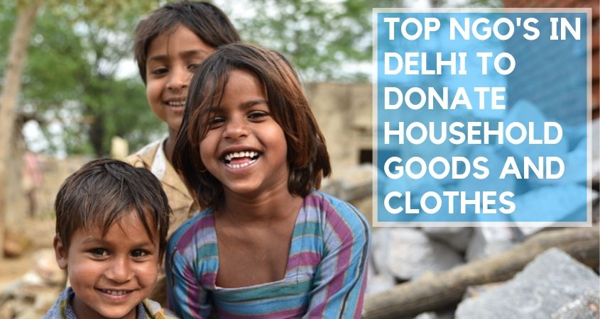 Ngo's in Delhi to Donate Household Goods and Clothes